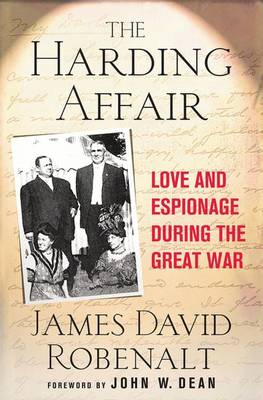 The Harding Affair: Love and Espionage During the Great War (Paperback)