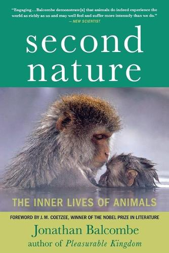 Second Nature: The Inner Lives of Animals - Macmillan Science (Paperback)
