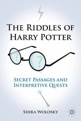 The Riddles of Harry Potter: Secret Passages and Interpretive Quests (Hardback)