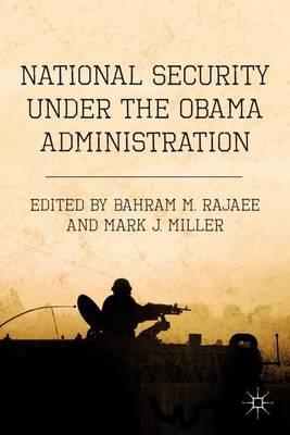 National Security under the Obama Administration (Hardback)