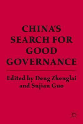 China's Search for Good Governance (Hardback)