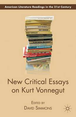 New Critical Essays on Kurt Vonnegut - American Literature Readings in the 21st Century (Paperback)