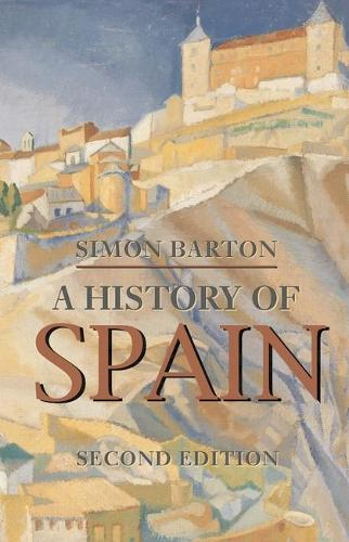 A History of Spain - Macmillan Essential Histories (Paperback)