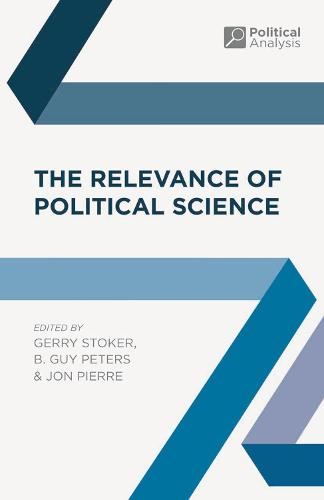 The Relevance of Political Science - Political Analysis (Paperback)
