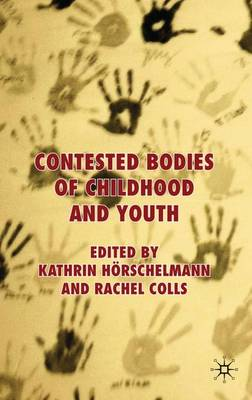 Contested Bodies of Childhood and Youth (Hardback)