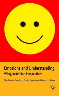 Emotions and Understanding: Wittgensteinian Perspectives (Paperback)