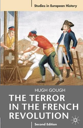 The Terror in the French Revolution - Studies in European History (Paperback)