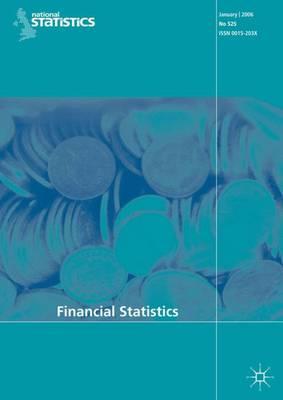 Financial Statistics No 549, January 2008 (Paperback)