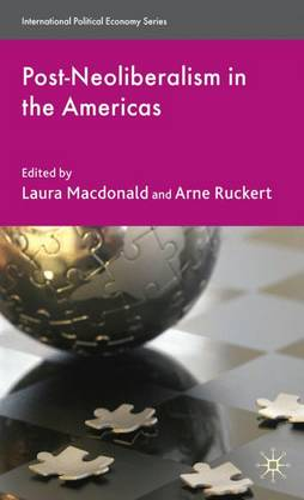 Post-Neoliberalism in the Americas - International Political Economy Series (Hardback)