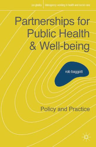 Partnerships for Public Health and Well-being: Policy and Practice - Interagency Working in Health and Social Care (Paperback)