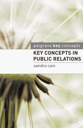 Key Concepts in Public Relations - Key Concepts (Paperback)