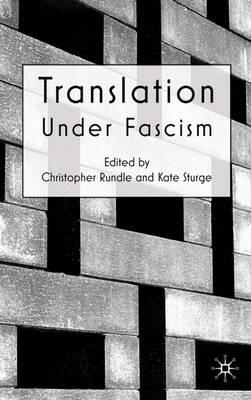 Translation Under Fascism (Hardback)