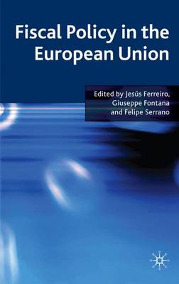 Fiscal Policy in the European Union (Hardback)