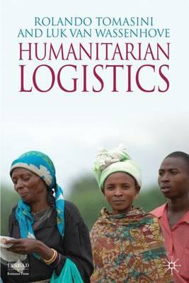 Humanitarian Logistics - INSEAD Business Press (Hardback)