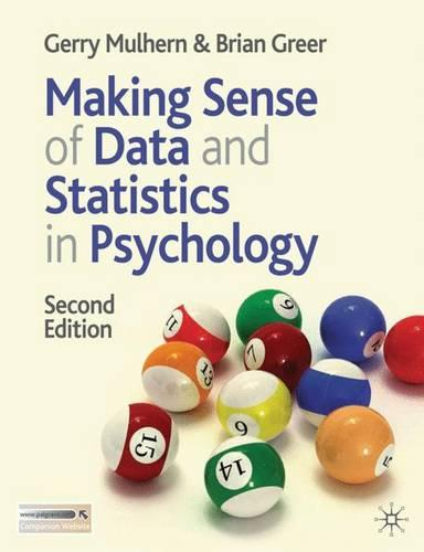 Making Sense of Data and Statistics in Psychology (Hardback)