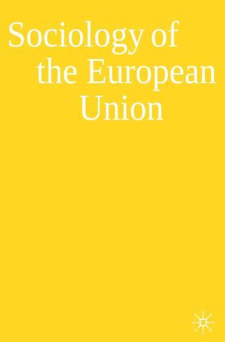 Sociology of the European Union (Hardback)