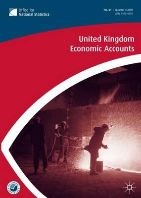 United Kingdom Economic Accounts No 61, 4th Quarter 2007 (Paperback)