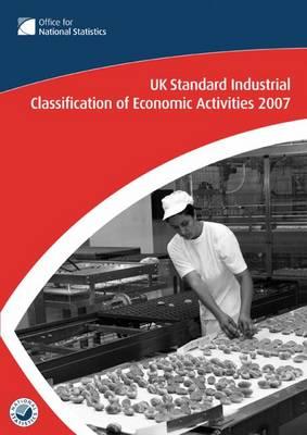 UK Standard Industrial Classification of Economic Activities 2007 (Paperback)