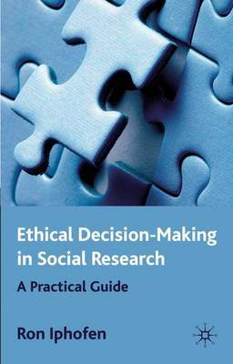 Ethical Decision Making in Social Research: A Practical Guide (Hardback)