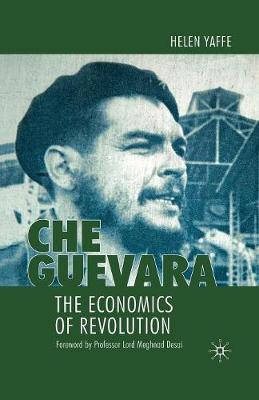 Che Guevara: The Economics of Revolution (Paperback)
