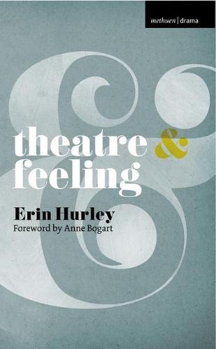 Theatre and Feeling - Theatre And (Paperback)