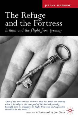 The Refuge and the Fortress: Britain and the Flight from Tyranny (Paperback)