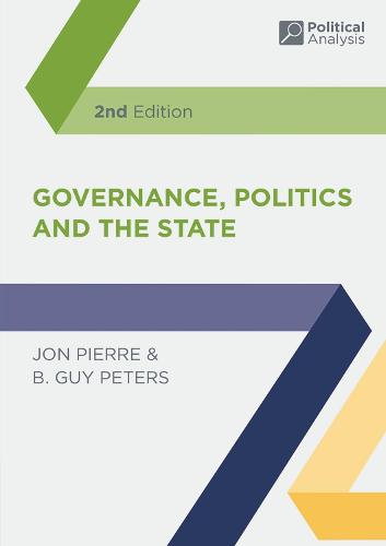 Governance, Politics and the State - Political Analysis (Paperback)