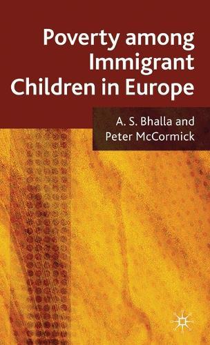 Poverty Among Immigrant Children in Europe (Hardback)