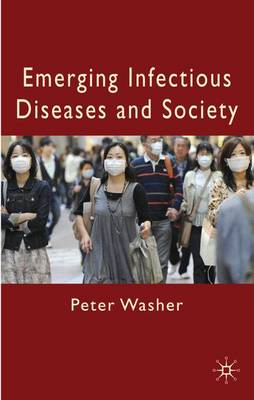 Emerging Infectious Diseases and Society (Hardback)