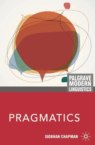 Pragmatics - Palgrave Modern Linguistics (Hardback)