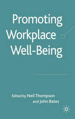 Promoting Workplace Well-being (Hardback)