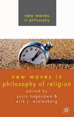New Waves in Philosophy of Religion - New Waves in Philosophy (Hardback)