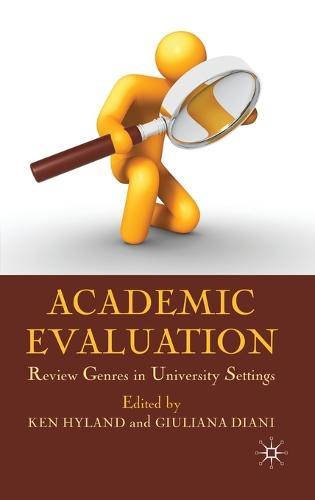 Academic Evaluation: Review Genres in University Settings (Hardback)