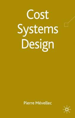 Cost Systems Design (Hardback)