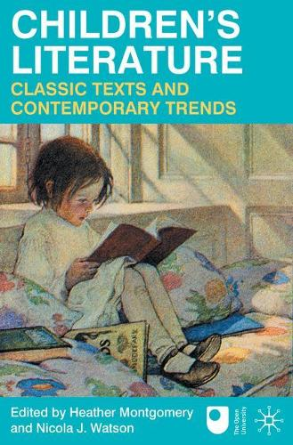 Children's Literature: Classic Texts and Contemporary Trends (Paperback)