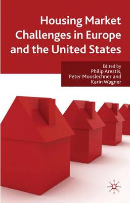 Housing Market Challenges in Europe and the United States (Hardback)
