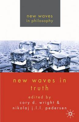 New Waves in Truth - New Waves in Philosophy (Paperback)