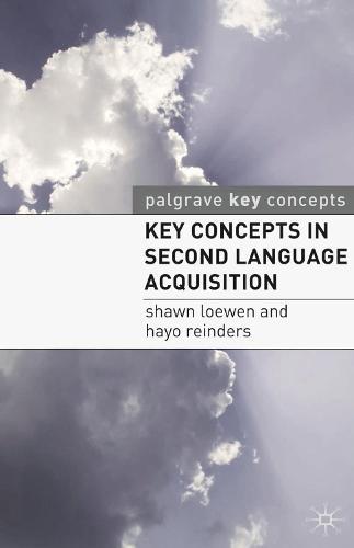 Key Concepts in Second Language Acquisition - Palgrave Key Concepts (Paperback)