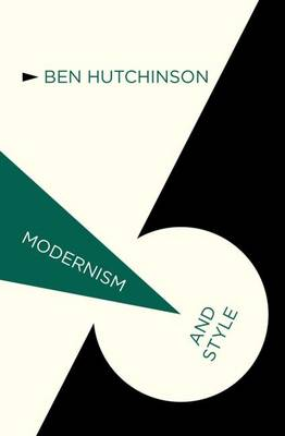Modernism and Style - Modernism and... (Hardback)