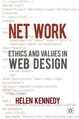 Net Work: Ethics and Values in Web Design (Hardback)