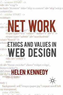Net Work: Ethics and Values in Web Design (Paperback)