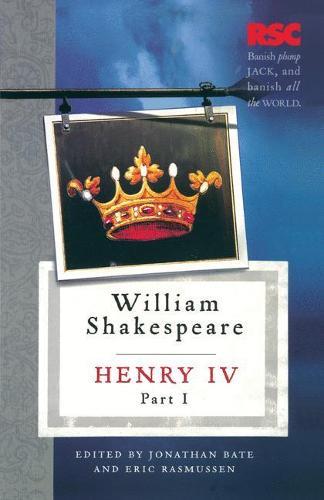 Henry IV, Part I - The RSC Shakespeare (Paperback)