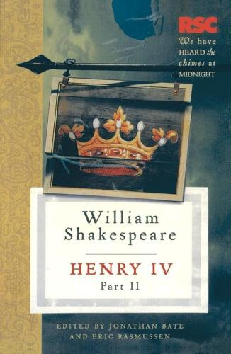 Henry IV, Part II - The RSC Shakespeare (Hardback)