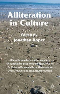 Alliteration in Culture (Hardback)