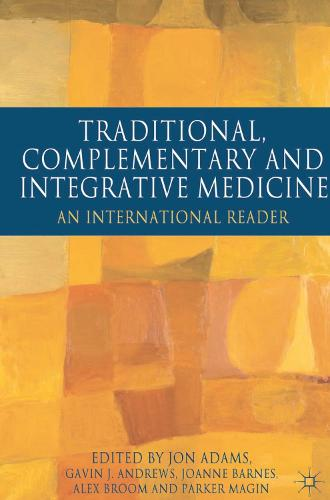 Traditional, Complementary and Integrative Medicine: An International Reader (Paperback)