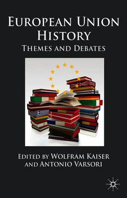 European Union History: Themes and Debates (Paperback)