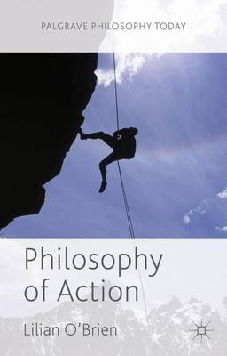 Philosophy of Action - Palgrave Philosophy Today (Paperback)