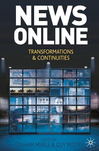 News Online: Transformations and Continuities (Hardback)
