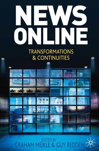 News Online: Transformations and Continuities (Paperback)