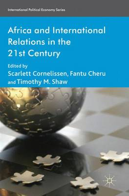 Africa and International Relations in the 21st Century - International Political Economy Series (Hardback)